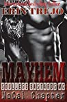 Mayhem (Soulless Bastards No Cal Chapter, #2)
