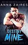 Destiny Mine (Tormentor Mine, #3)