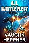 A.I. Battle Fleet (The A.I. Series #5)