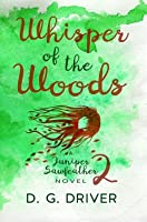 Whisper of the Woods (Juniper Sawfeather, #2)