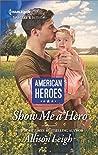 Show Me a Hero (American Heroes Book 2637)