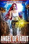 The Angel of Tarut (The Magi Saga #0.5; Tales of the Magi Saga #1)