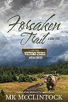 Forsaken Trail (Western Short Story) (Whitcomb Springs)