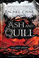 Ash and Quill (The Great Library, #3)