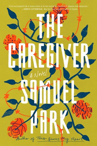 The Caregiver by Samuel Park