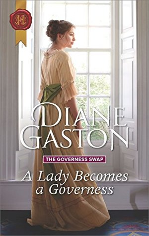 A Lady Becomes a Governess (The Governess Swap Book 1)