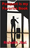 Passport Is My Favorite Book: Rejoice when magic touches your life (A Narcissist's Memoir Book 2)
