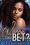 Wanna Bet? (Dirty British Romance, #2)