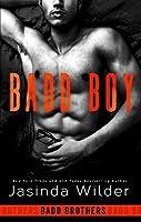 Badd Boy (The Badd Brothers, #8)