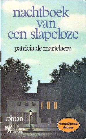 Nachtboek Van Een Slapeloze By Patricia De Martelaere