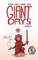 Giant Days, Vol. 5 (Giant Days, #5)