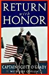 Return with Honor by Scott O'Grady