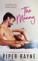 The Manny (Dirty Truth, #1)