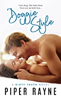 Doggie Style (Dirty Truth, #2)