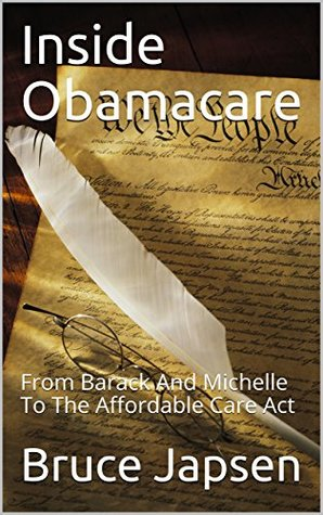 Inside Obamacare: From Barack And Michelle To The Affordable Care Act