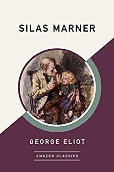 Silas Marner (Amazon Classics)
