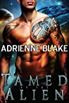 Tamed by the Alien (Sassy Captives of Corolla #1)