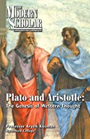 Plato and Aristotle: The Genesis of Western Thought