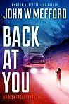Back AT You (Redemption Thriller #21; Alex Troutt Thriller #9)