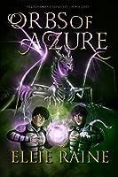 Orbs of Azure (NecroSeam, #2)