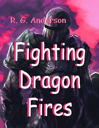 Fighting Dragon Fires