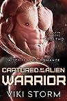 Captured by the Alien Warrior (Zalaryn Raiders, #2)