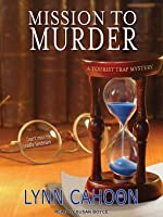 Mission to Murder (A Tourist Trap Mystery, #2) (audiobook)