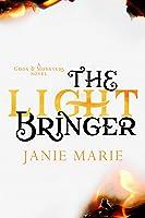 The Light Bringer (Gods & Monsters, #3)
