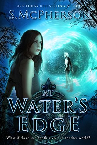 At Water's Edge (The Last Elentrice #1)