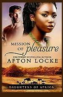 Mission of Pleasure