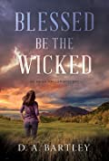 Blessed Be the Wicked (Abish Taylor Mystery #1)