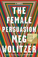 The Female Persuasion (Book Club Edition)