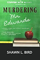 Murdering Mr. Edwards