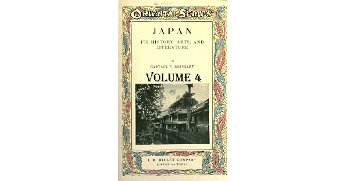 Japan, its history, arts, and literature (Volume 4)