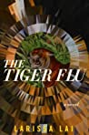 The Tiger Flu