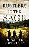 Rustlers in the Sage: A Western Novella