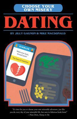 Dating (Choose Your Own Misery #3)