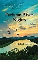 Perfume River Nights