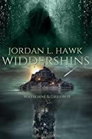 Widdershins (Whyborne & Griffin Vol. 1)