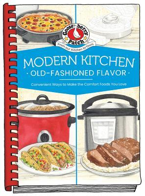 Modern Kitchen, Old-Fashioned Flavors by Gooseberry Patch