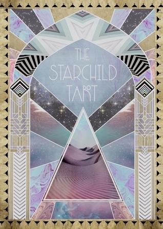 The Starchild Tarot by Danielle Noel