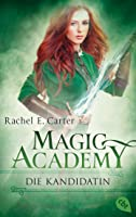 Die Kandidatin (Magic Academy, #3)