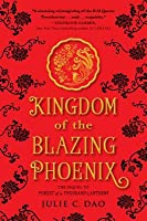Kingdom of the Blazing Phoenix (Rise of the Empress #2)