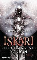 Die gefangene Königin (Iskari, #2)