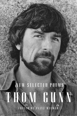 New Selected Poems by Thom Gunn
