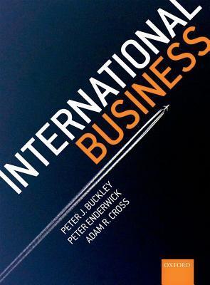 International Business Peter J. Buckley, Peter Enderwick, Adam R Cross