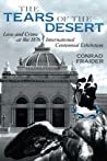 The Tears of the Desert by Conrad Fraider