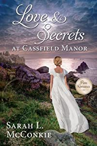 Love and Secrets at Cassfield Manor