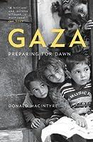 Gaza: Preparing for Dawn