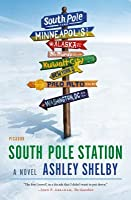 South Pole Station: A Novel